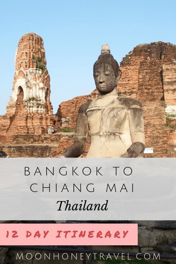 12 Day Thailand Itinerary: Bangkok to Chiang Mai