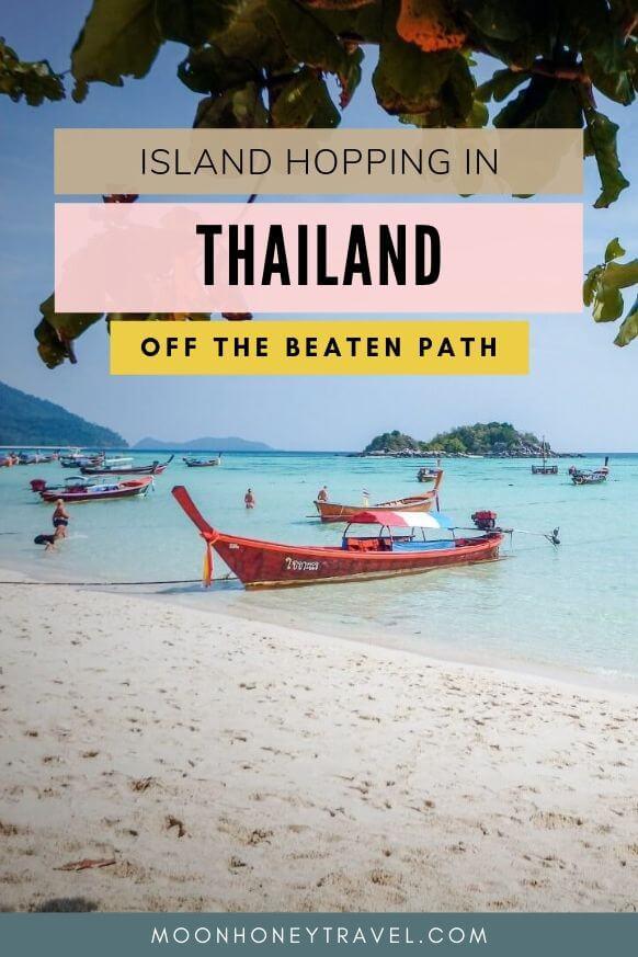 Underrated Thai Islands - Thailand Island Hopping Guide