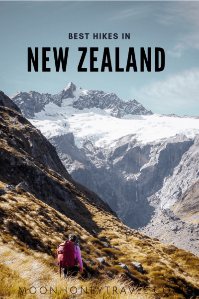 Best Hikes in New Zealand - The ultimate hiking guide to New Zealand