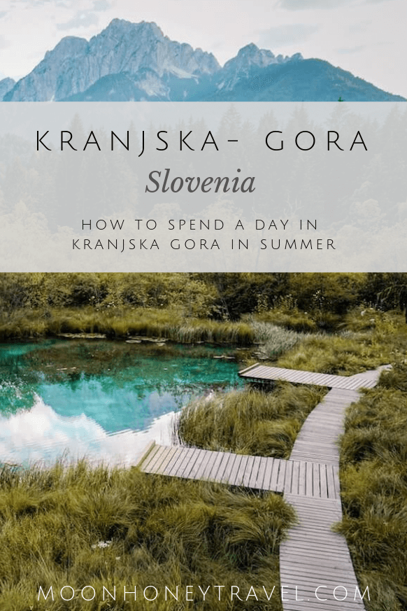 How to Spend a Day in Kranjska-Gora, Slovenia, in Summer