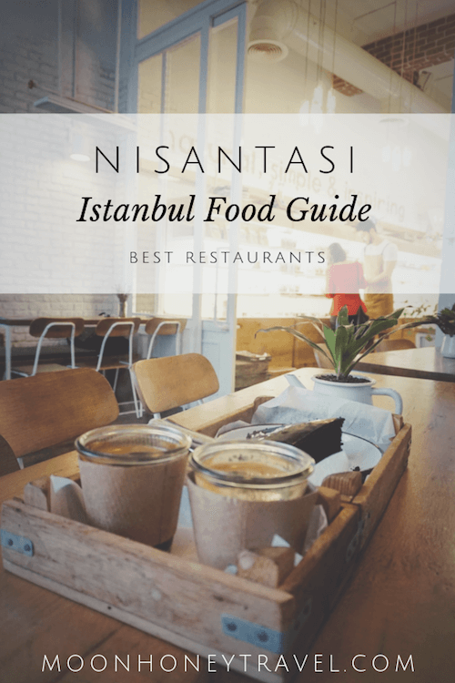 Where to Eat in Nisantasi, Istanbul Food Guide