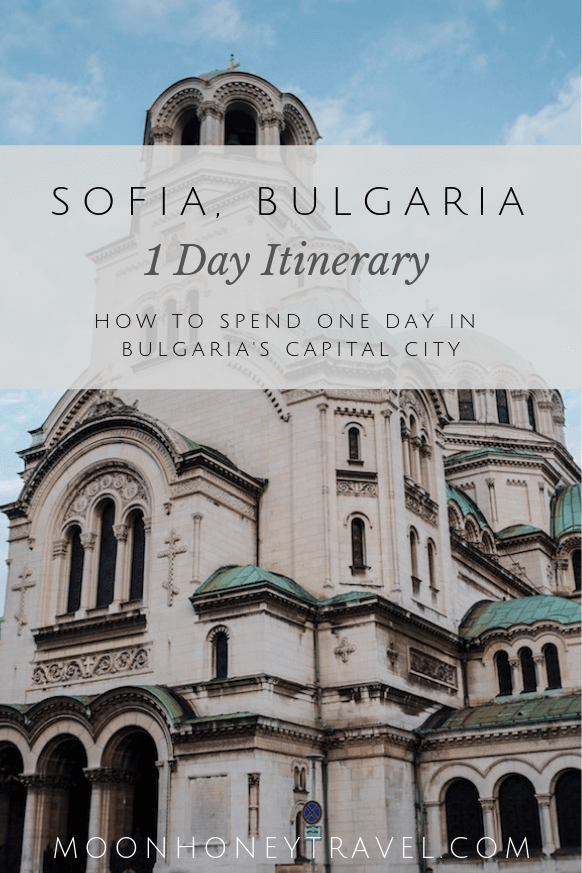 What to do in Sofia in One Day, Bulgaria
