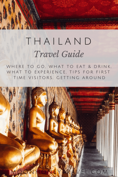 Thailand Travel Guide, where to go, what to experience, getting around, itineraries