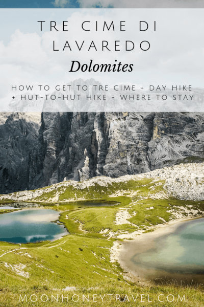Tre Cime di Lavaredo Hike - How to get to Tre Cime, Loop Trail Day Hike, 3 Day Hut to Hut Hike