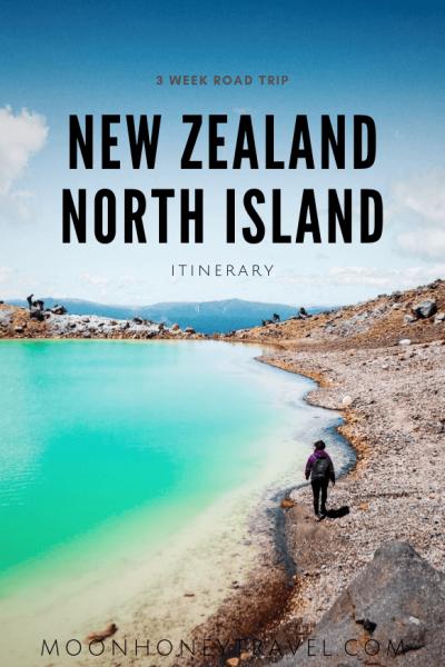 New Zealand North Island Itinerary - 3 Week Road Trip
