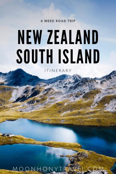 New Zealand South Island Itinerary - 4 Week Road Trip