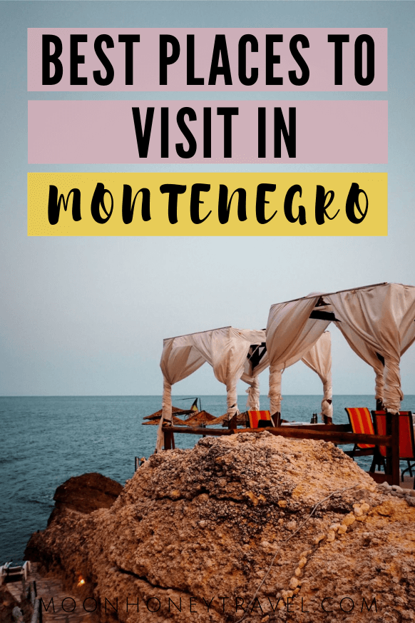 The most beautiful places to visit in Montenegro
