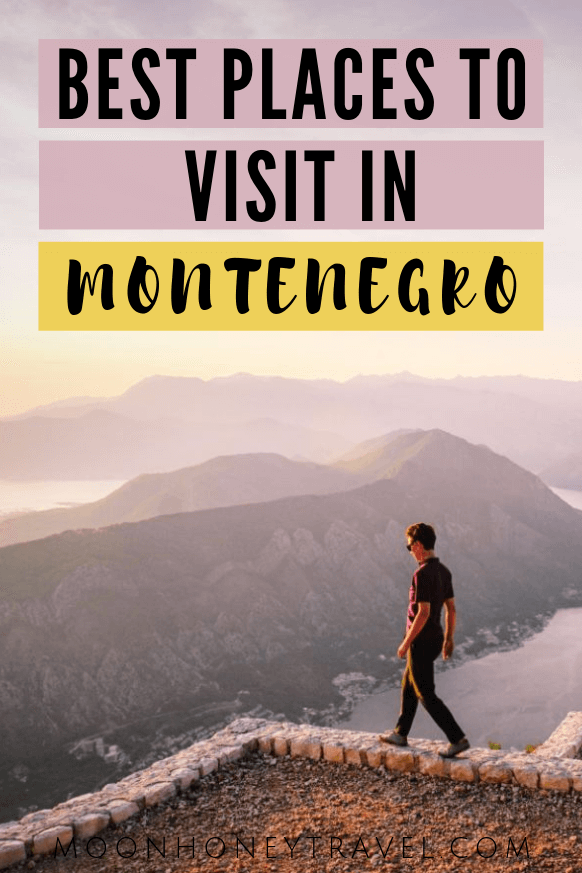 The best places to visit in Montenegro
