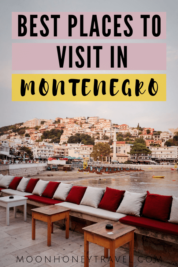 The most stunning places to visit in Montenegro