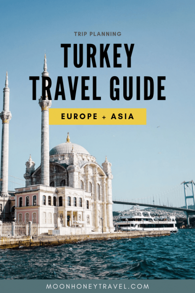 Turkey Travel Guide | Moon & Honey Travel