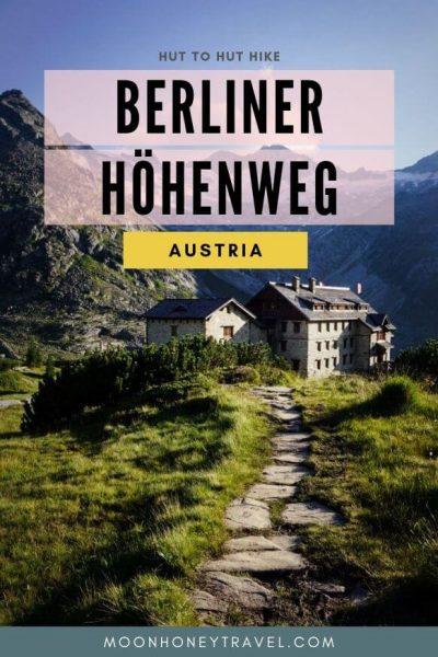 Berliner Höhenweg - Hut to Hut Hike in Austria