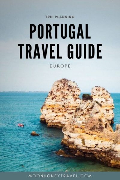 Portugal Travel Guide - Moon & Honey Travel