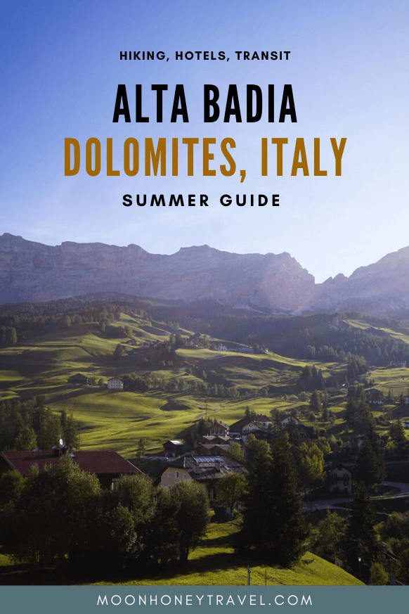 Alta Badia Summer Guide - Dolomites Travel Destination