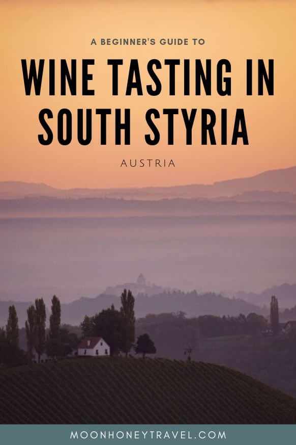 South Styria Wine Tasting Guide by Moon & Honey Travel