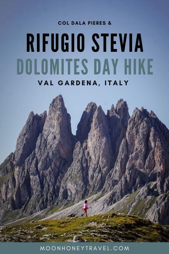 Rifugio Stevia and Col dala Pieres Day Hike, Val Gardena, Italian Dolomites
