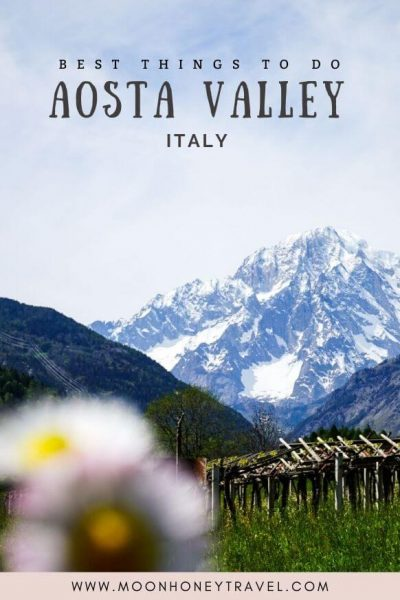 Aosta Valley, Italy - Top things to do