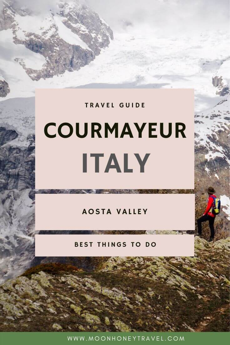 Best things to do in Courmayeur, Italy