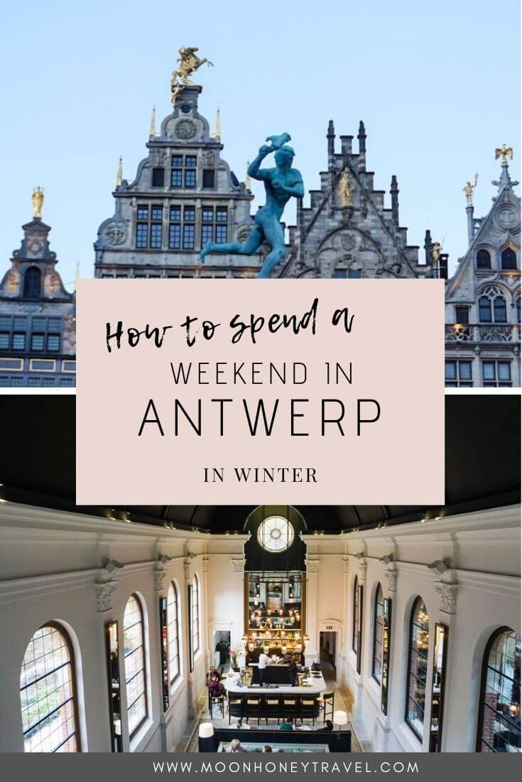 How to spend a weekend in Antwerp in winter, Belgium