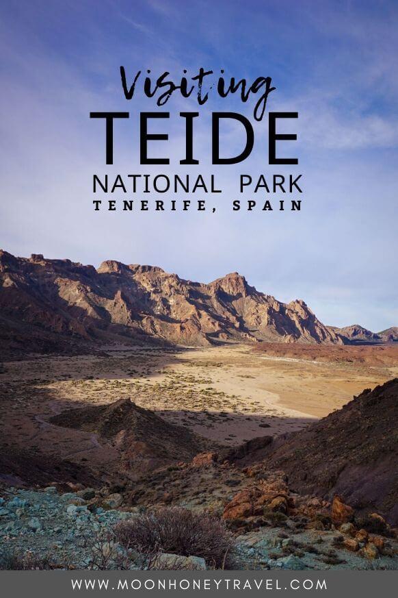 Visiting Teide National Park, Tenerife, Canary Islands