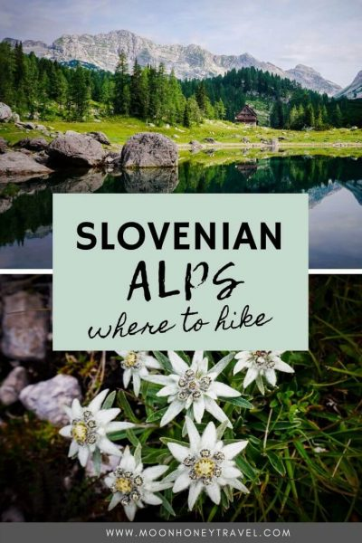 Slovenian Alps Hiking Guide - Moon & Honey Travel