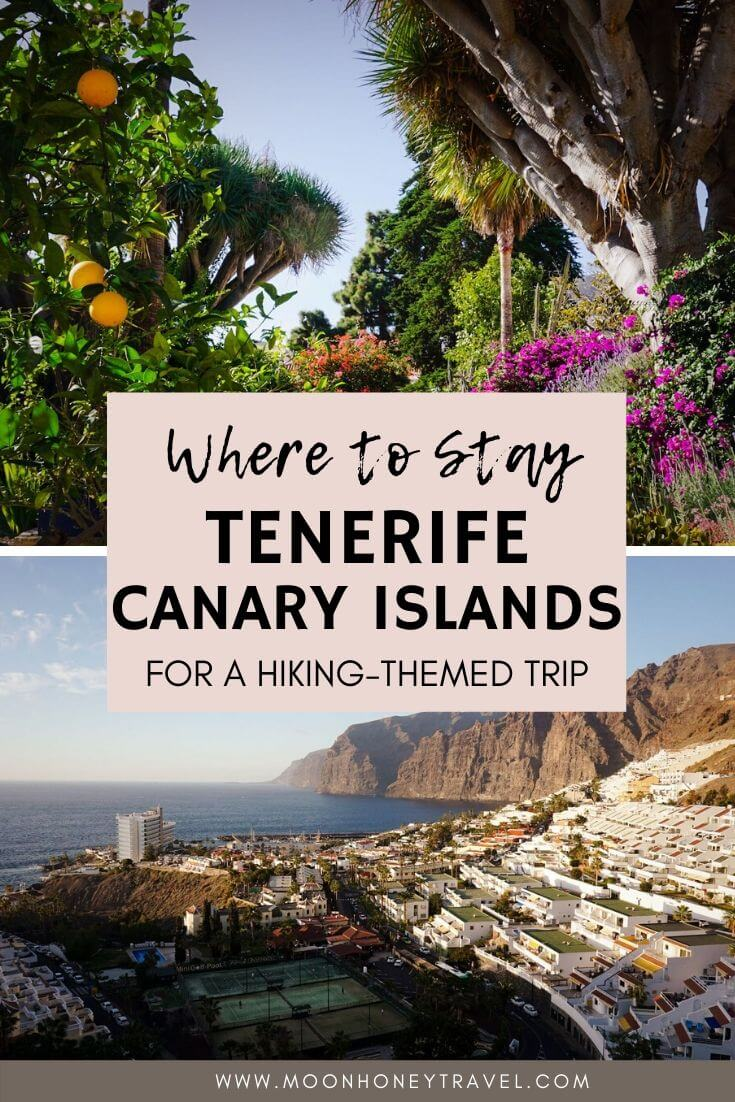 Where to Stay in Tenerife for Hiking, Canary Islands