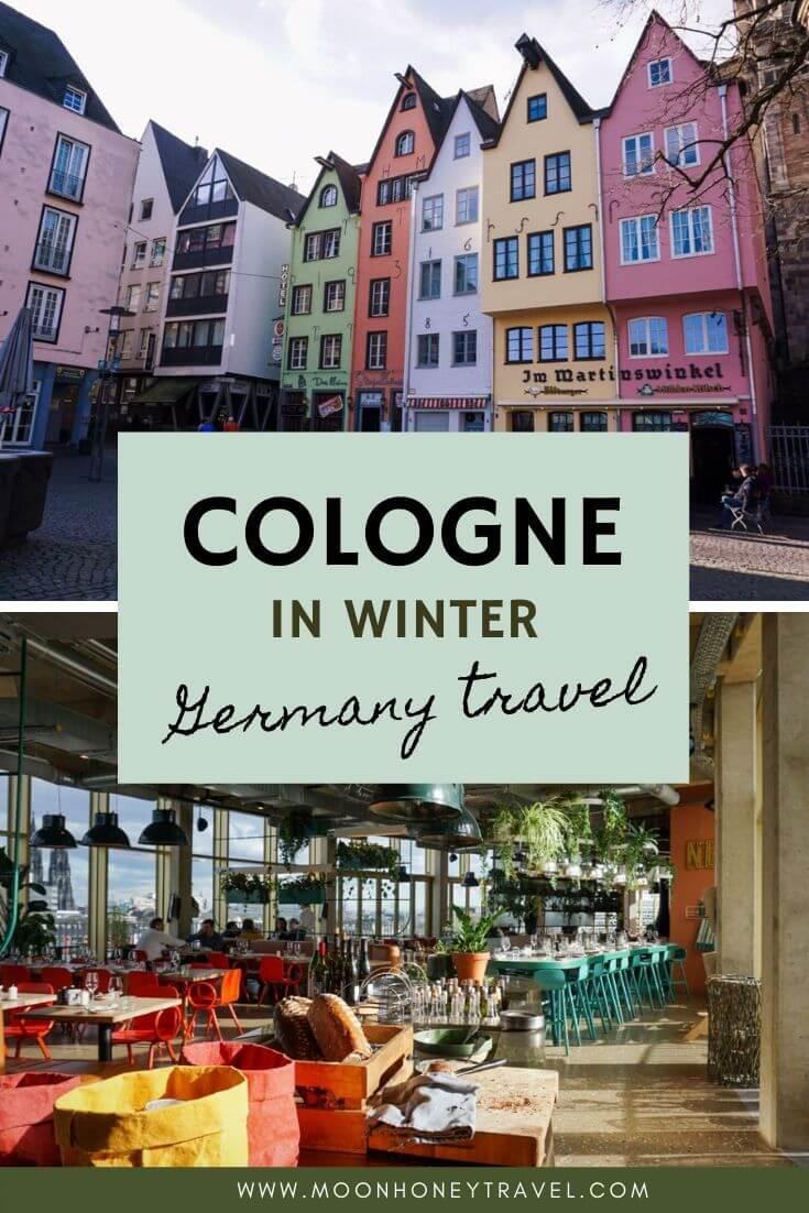 Winter in Cologne, Germany - Top things to do