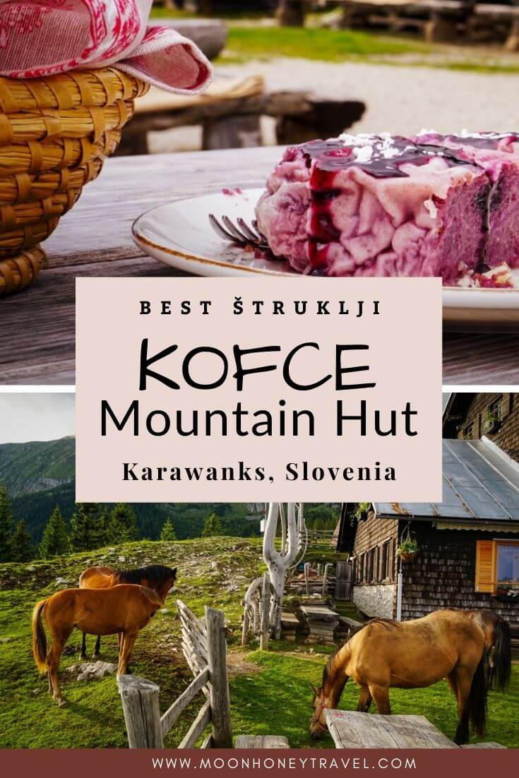 Best Štruklji in Slovenia: Kofce Mountain Hut, Karawanks, Slovenia