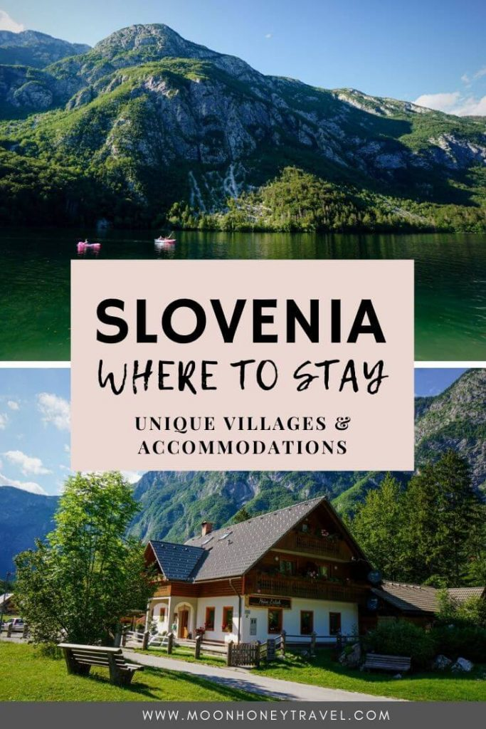 Slovenia Accommodations - Guide to where to stay in Slovenia