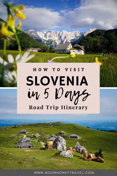 Slovenia in 5 Days: Slovenia 5-Day Itinerary