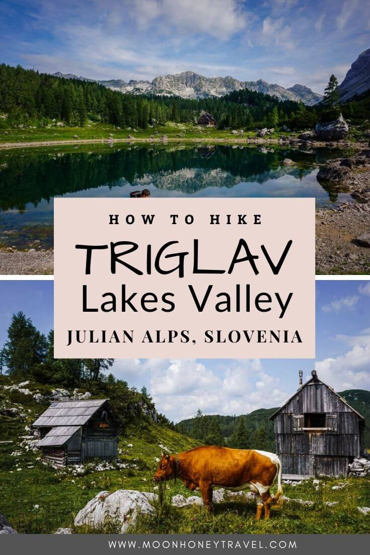 How to Hike Triglav Lakes Valley, Julian Alps, Slovenia