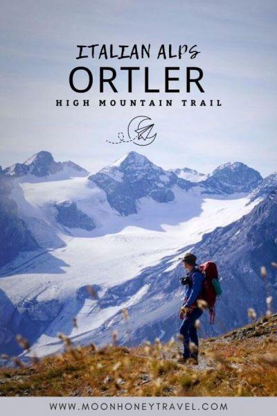 Ortler High Mountain Trail: Multi-day trek in the Italian Alps