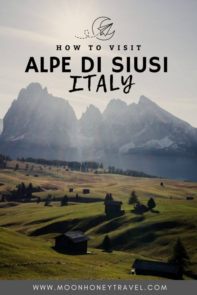 How to Visit Alpe di Siusi Seiser Alm, Italy