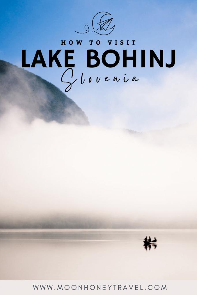 Lake Bohinj, Slovenia Travel Guide