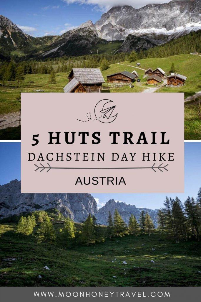 5 Huts Circuit Trail, Dachstein Day Hike, Austria